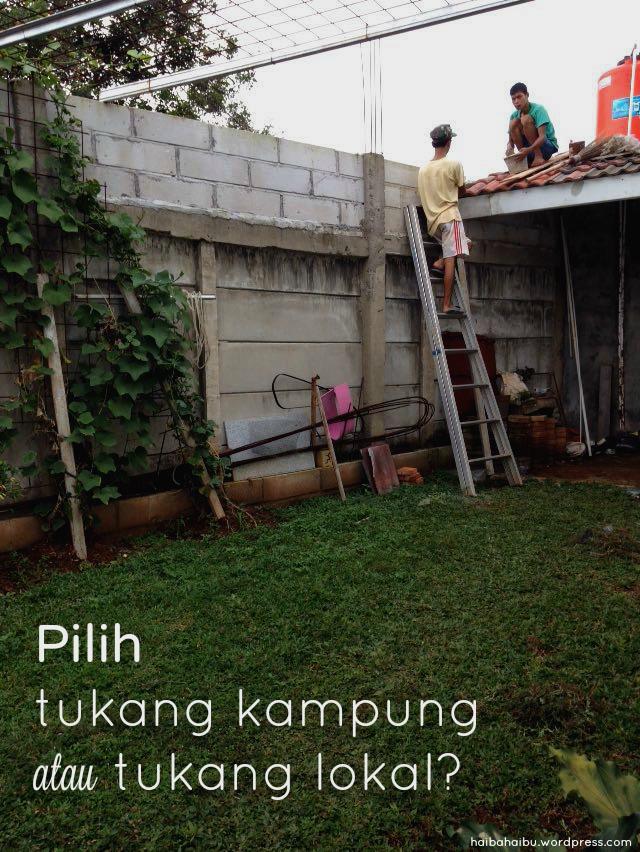 tukang kampung atau tukang lokal | haibahaibu.com